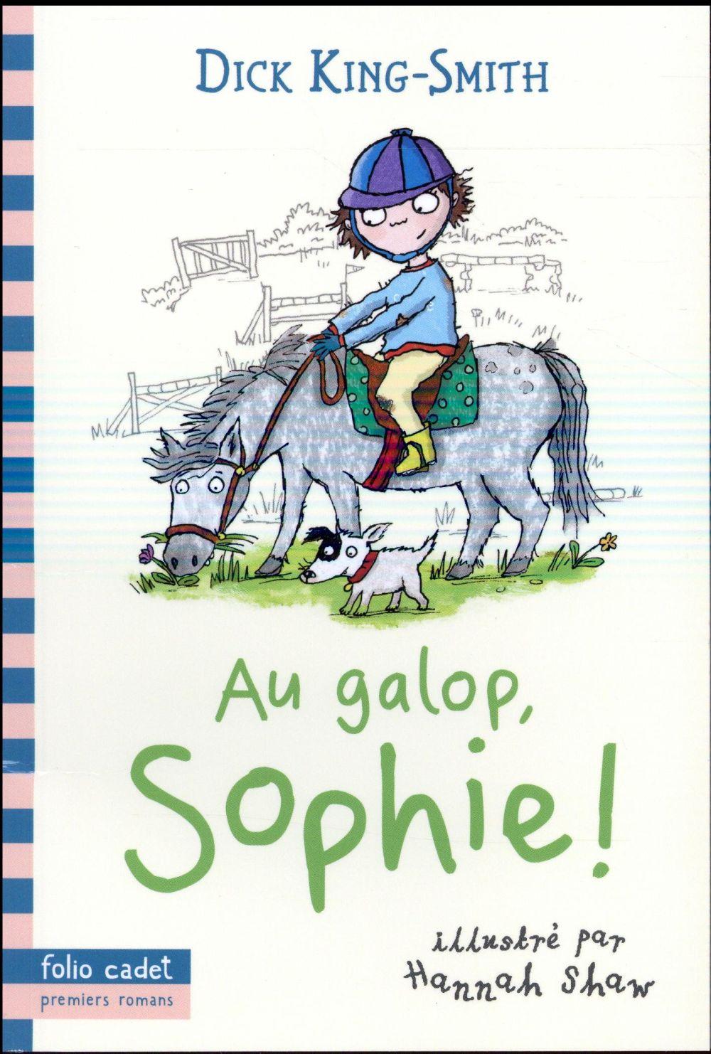 AU GALOP, SOPHIE !
