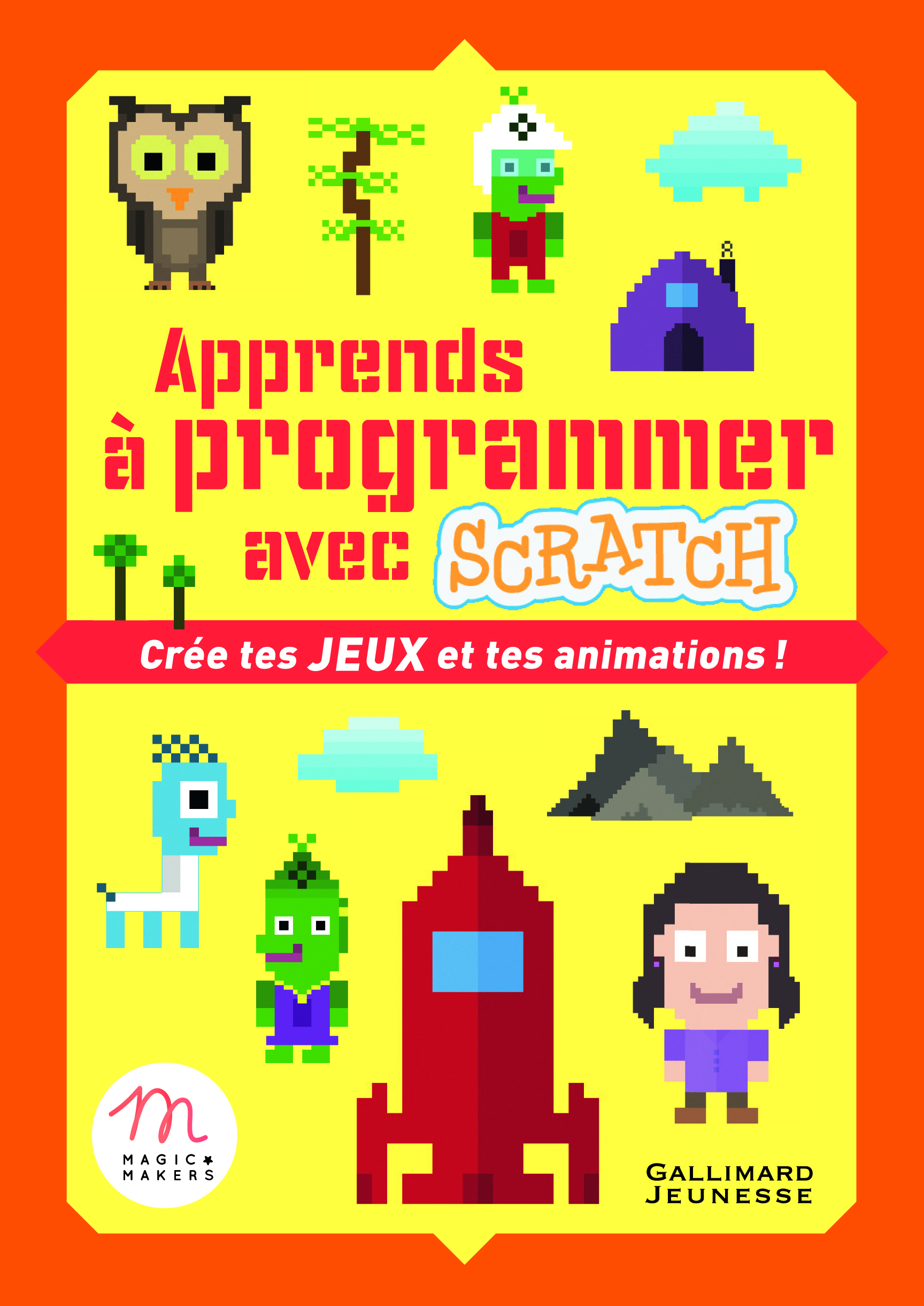 APPRENDS A PROGRAMMER AVEC SCRATCH