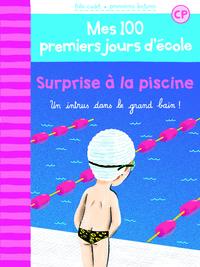100 PREMIERS JOURS - SURPRISE A LA PISCINE
