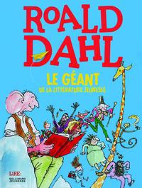 ROALD DAHL, LE GEANT DE LA LITTERATURE JEUNESSE