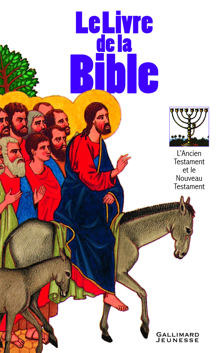 LE LIVRE DE LA BIBLE - L'ANCIEN ET LE NOUVEAU TESTAMENT