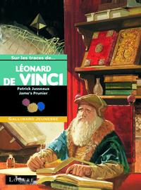 SUR LES TRACES DE LEONARD DE VINCI