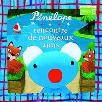 PENELOPE RENCONTRE DE NOUVEAUX AMIS