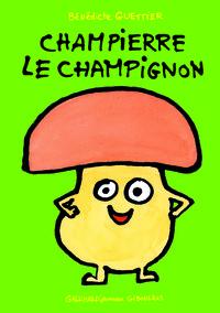 CHAMPIERRE LE CHAMPIGNON