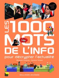 LES 1000 MOTS DE L'INFO - POUR DECRYPTER L'ACTUALITE