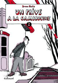 UN PRIVE A LA CAMBROUSSE (TOME 2)