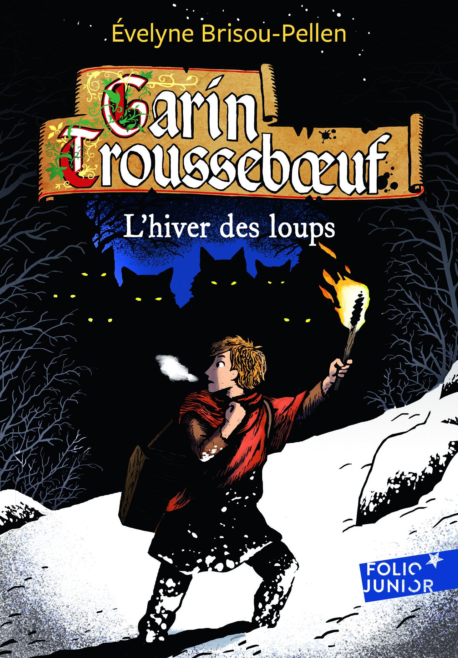 GARIN TROUSSEBOEUF - II - L'HIVER DES LOUPS