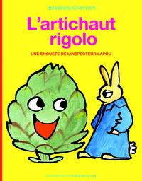 L'ARTICHAUT RIGOLO - UNE ENQUETE DE L'INSPECTEUR LAPOU