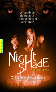 NIGHTSHADE (LE DUEL DES ALPHAS) T3