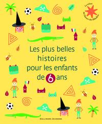 LES PLUS BELLES HISTOIRES POUR LES ENFANTS DE 6 ANS