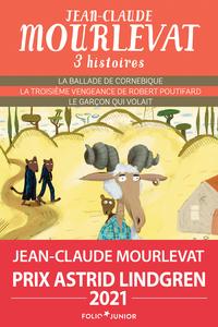 TROIS HISTOIRES DE JEAN-CLAUDE MOURLEVAT