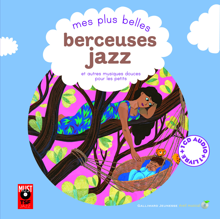 MES PLUS BELLES BERCEUSES JAZZ LIVRE-CD