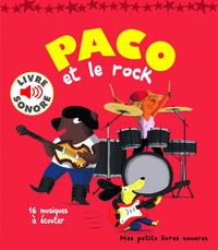 PACO ET LE ROCK (16 MUSIQUES A ECOUTER)