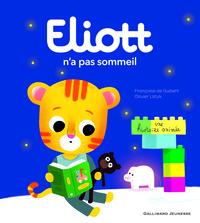 ELIOTT N'A PAS SOMMEIL - ELIOTT 2