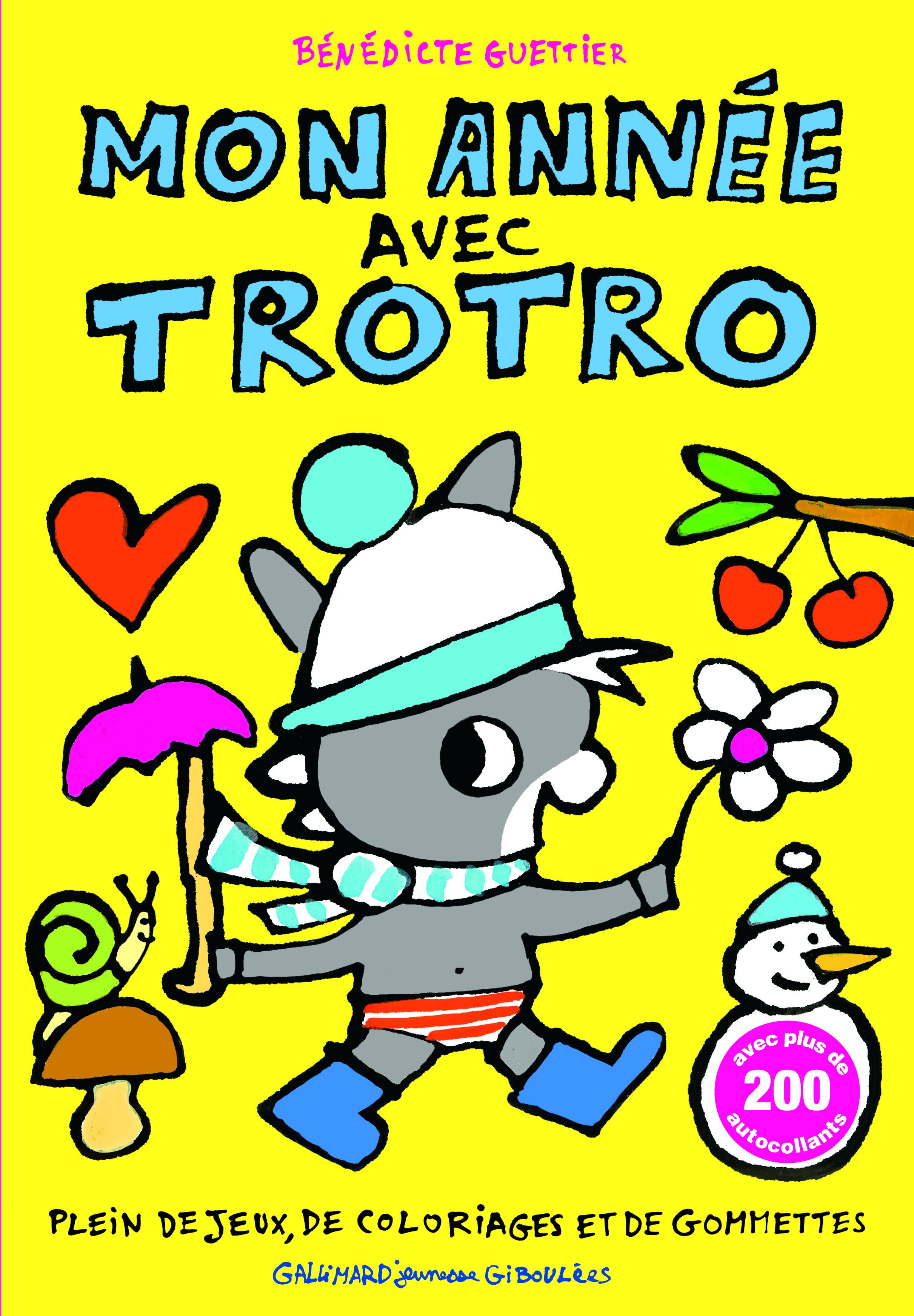 MON ANNEE AVEC TROTRO
