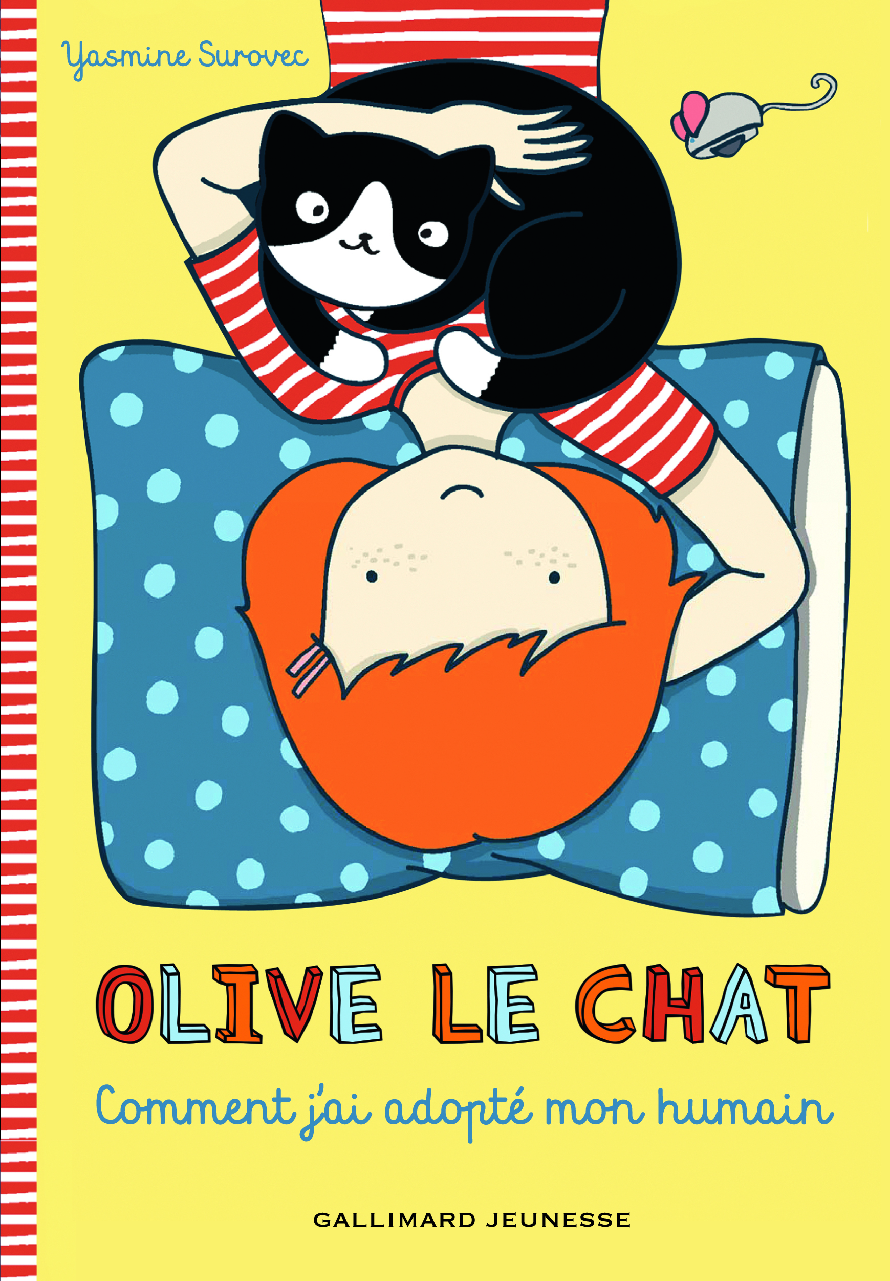 OLIVE LE CHAT : COMMENT J'AI ADOPTE MON HUMAIN