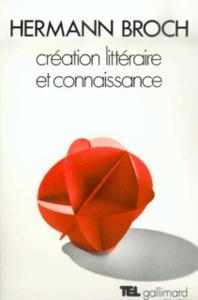 CREATION LITTERAIRE ET CONNAISSANCE