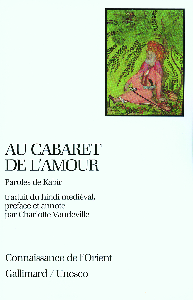 AU CABARET DE L'AMOUR - PAROLES DE KABIR