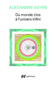 DU MONDE CLOS A L'UNIVERS INFINI