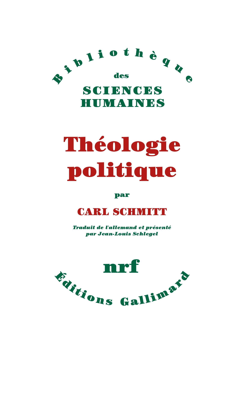THEOLOGIE POLITIQUE - (1922, 1969)