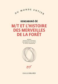 M-T ET L'HISTOIRE DES MERVEILLES DE LA FORET ROMAN