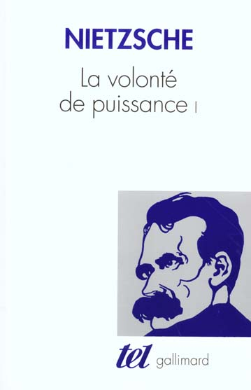 LA VOLONTE DE PUISSANCE (TOME 1)