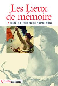 LES LIEUX DE MEMOIRE (TOME 1)