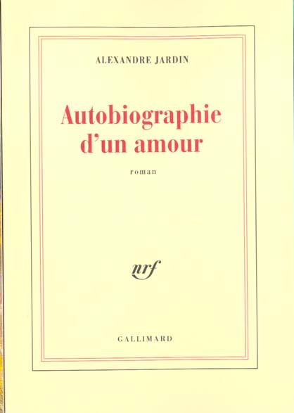 AUTOBIOGRAPHIE D'UN AMOUR ROMAN