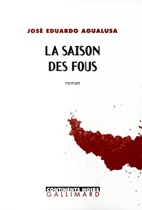 LA SAISON DES FOUS ROMAN