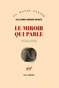 LE MIROIR QUI PARLE - NOUVELLES PRESQUE COMPLETES