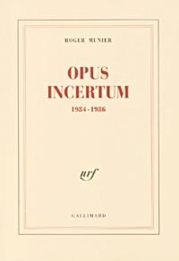 OPUS INCERTUM - (1984-1986)