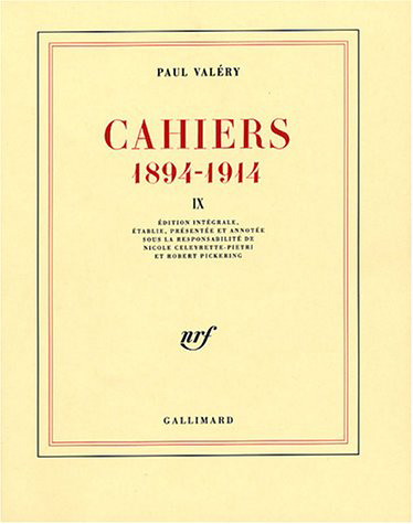 CAHIERS (TOME 9-1907-1909) - (1894-1914)
