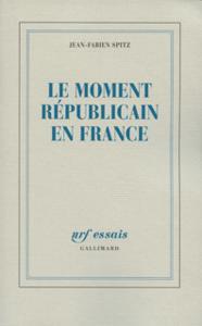 LE MOMENT REPUBLICAIN EN FRANCE