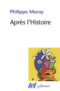 APRES L'HISTOIRE