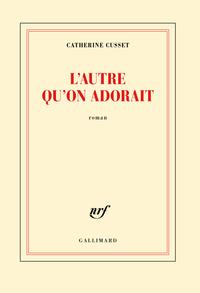 L'AUTRE QU'ON ADORAIT