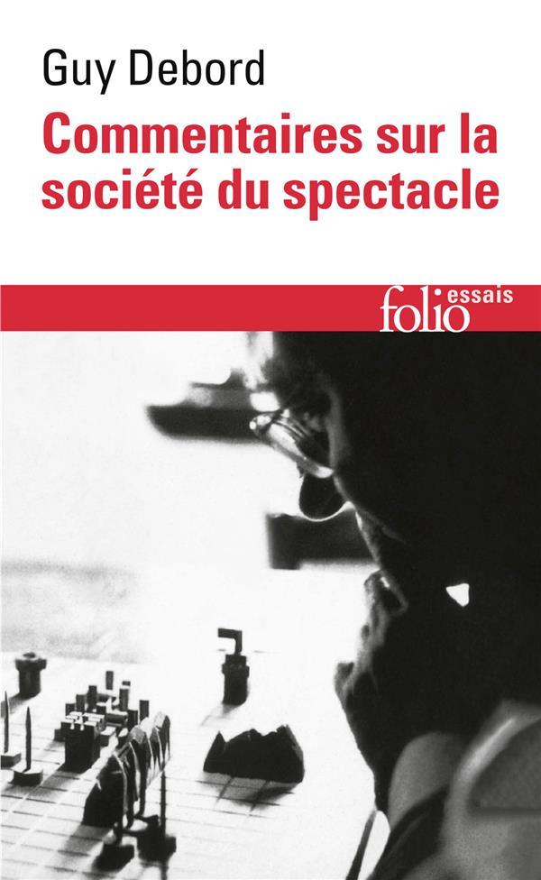 """Commentaires sur la societe du spectacle (1988) / preface a la quatrieme edition italienne de """"la so"""