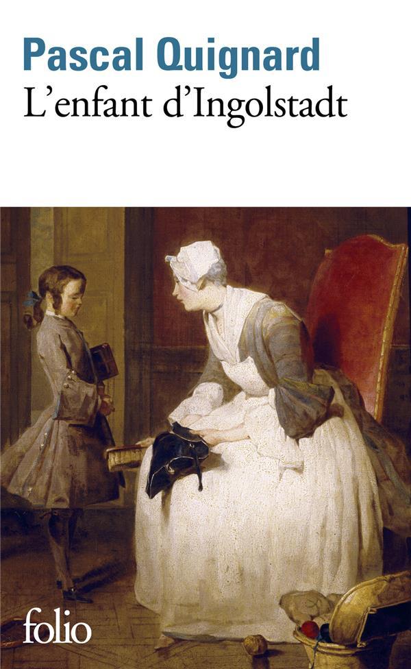 DERNIER ROYAUME, X : L'ENFANT D'INGOLSTADT