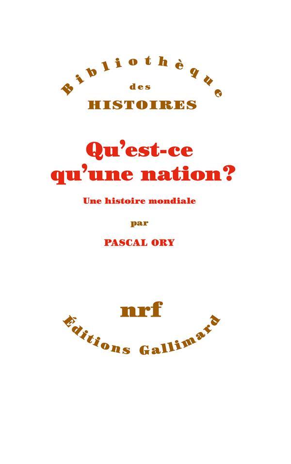 Qu'est-ce qu'une nation ? - une histoire mondiale