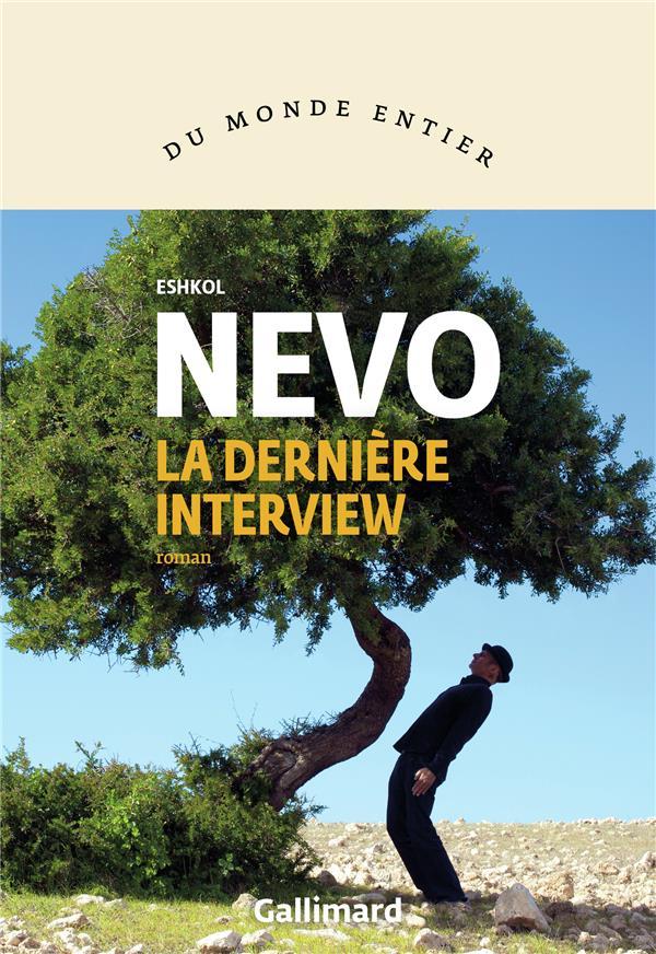 La derniere interview