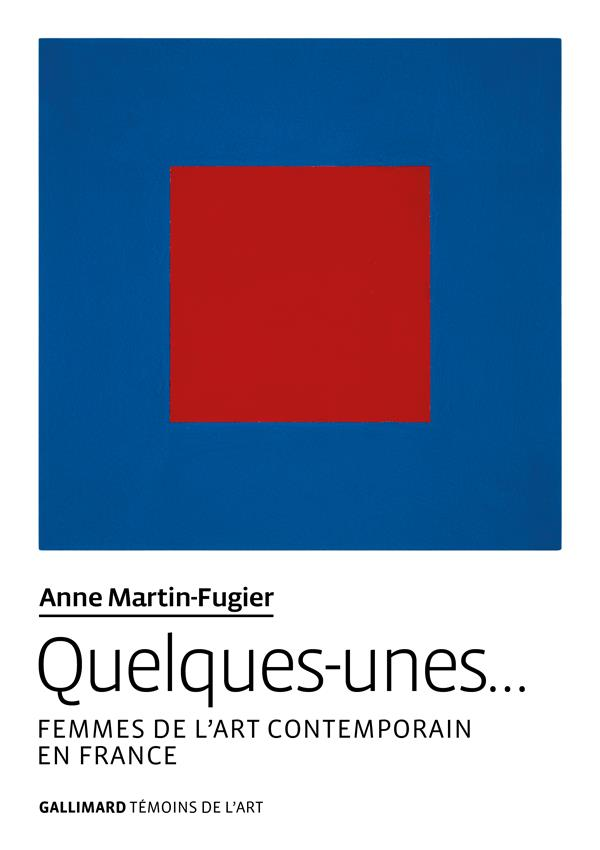 Quelques-unes... - femmes de l'art contemporain en france