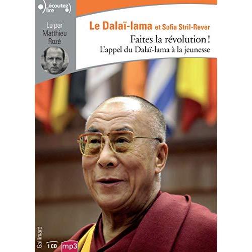 FAITES LA REVOLUTION ! - L'APPEL DU DALAI-LAMA A LA JEUNESSE