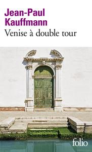 VENISE A DOUBLE TOUR