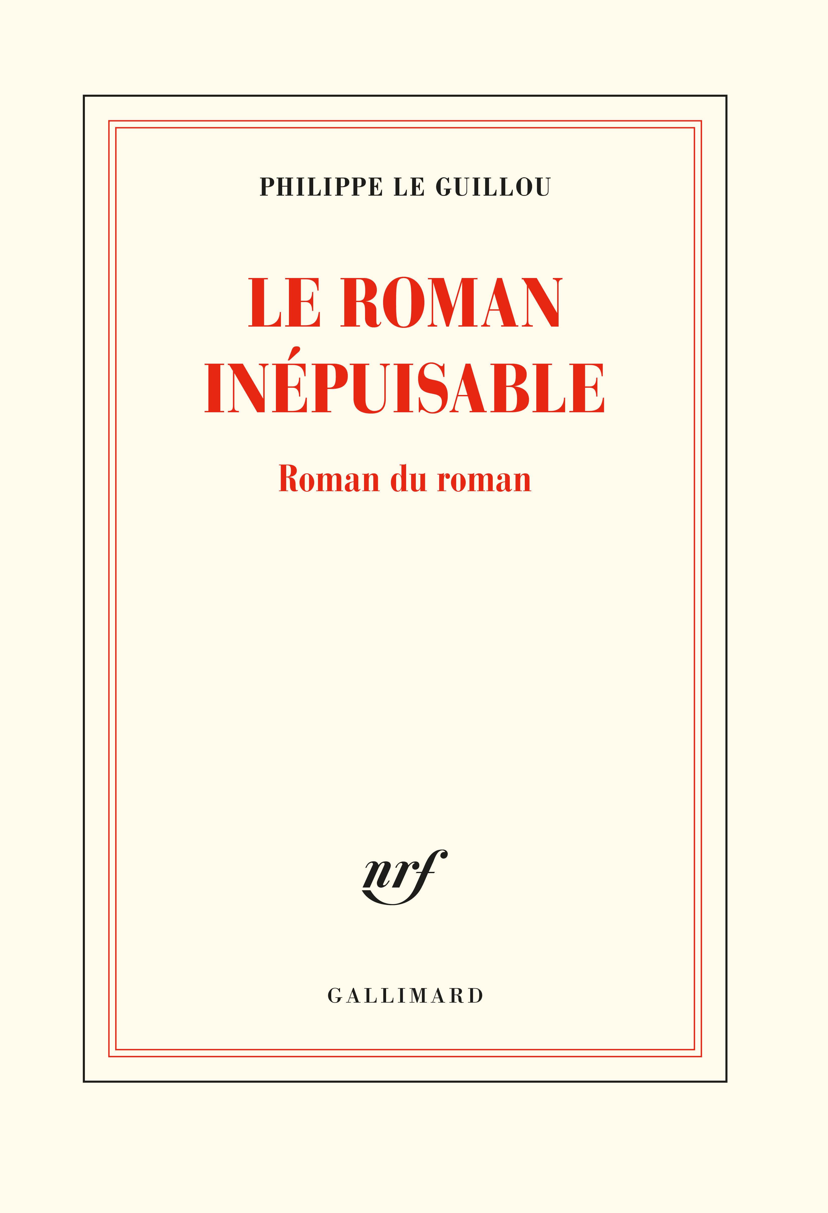 LE ROMAN INEPUISABLE - ROMAN DU ROMAN