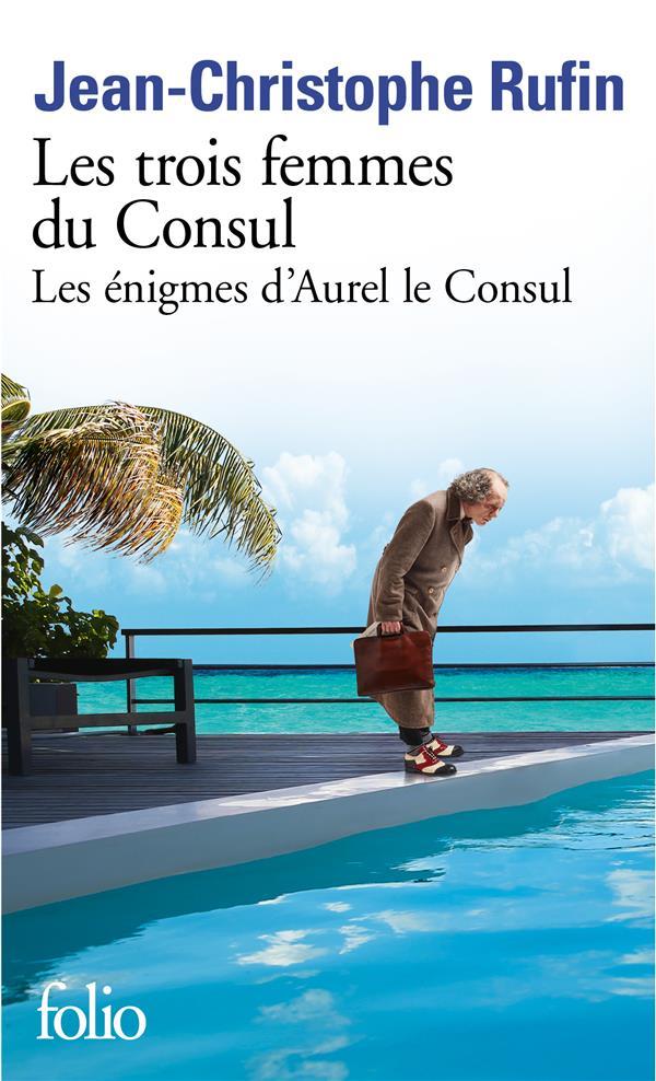 Les enigmes d'aurel le consul - ii - les trois femmes du consul