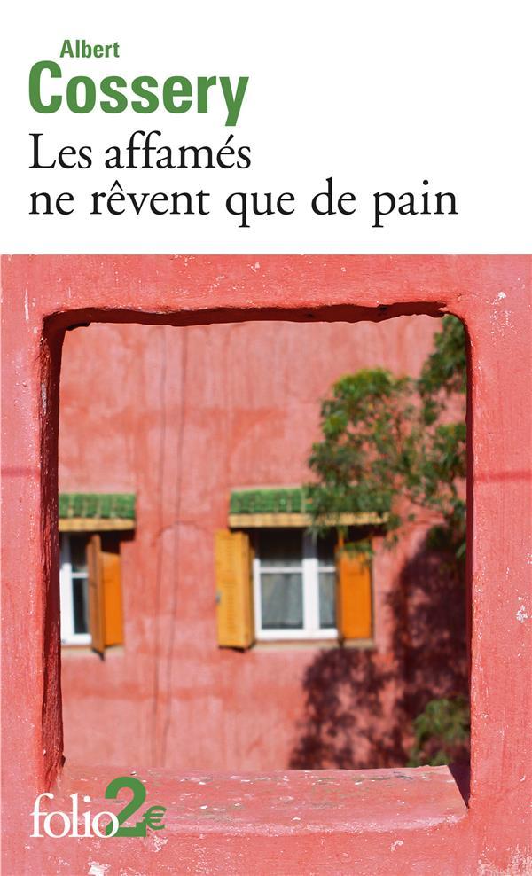 LES AFFAMES NE REVENT QUE DE PAIN/DANGER DE LA FANTAISIE