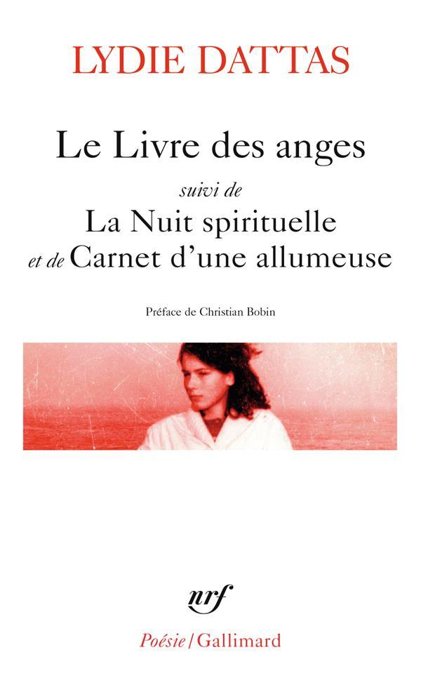 LE LIVRE DES ANGES / LA NUIT SPIRITUELLE / CARNET D'UNE ALLUMEUSE