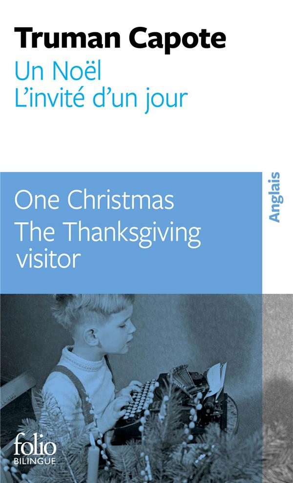 Un noel/one christmas - l'invite d'un jour/the thanksgiving visitor