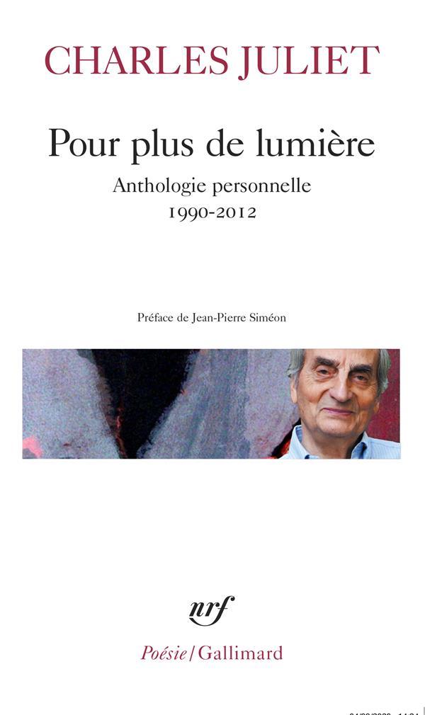 POUR PLUS DE LUMIERE - ANTHOLOGIE PERSONNELLE (1990-2012)