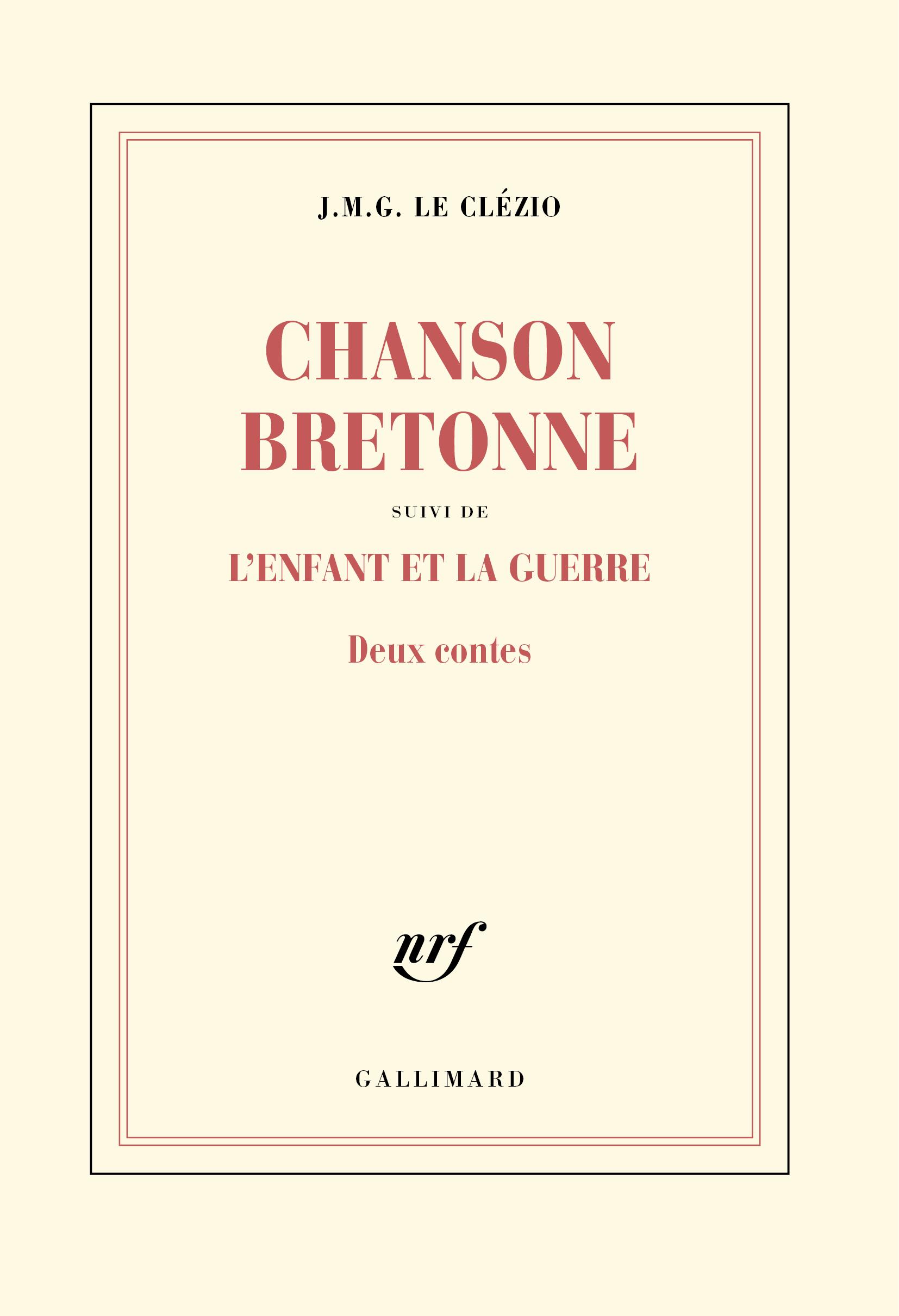 CHANSON BRETONNE / L'ENFANT ET LA GUERRE - DEUX CONTES