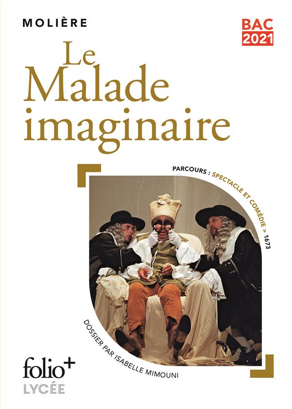 BAC 2021 : LE MALADE IMAGINAIRE